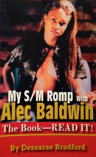 9780975886700: My S/M Romp with Alec Baldwin: The Book-Read It!