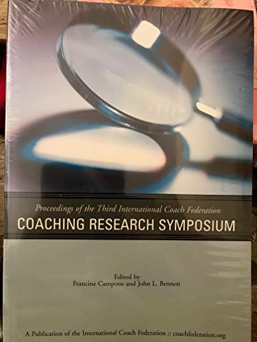 9780975886892: Proceedings of the Third International Coach Federation Coaching Research Symposium