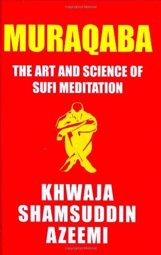 9780975887547: Muraqaba: Art and Science of Sufi Meditation
