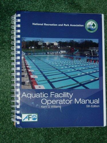 9780975892671: Aquatic Facility Operator Manual (National Recreation and Park Association National Aquatic Branch)