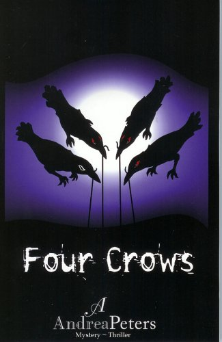 Four Crows. Dream Maker Book One