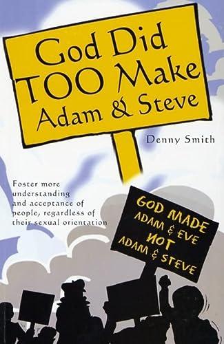 9780975895108: God Did TOO Make Adam & Steve