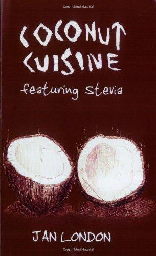 9780975895504: Coconut Cuisine, Featuring Stevia