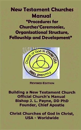 9780975895771: New Testament Churches Manual: Procedures for Churches' Ceremonies, Organizational Structure, Fellow