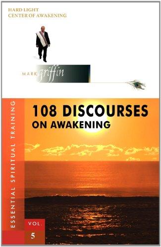 9780975902004: 108 Discourses on Awakening (Essential Spiritual Training)