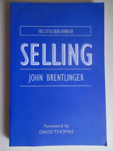 9780975902707: The Little Blue Book of Selling