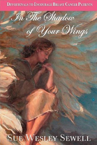 9780975904985: In the Shadow of Your Wings