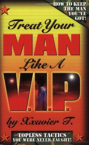 9780975905005: Treat Your Man Like a V.I.P.
