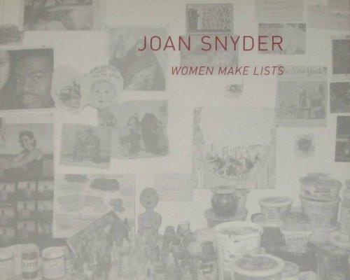 9780975906514: Joan Snyder: Women Make Lists