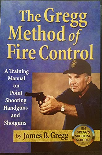 9780975906804: The Gregg Method of Fire Control