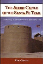 Adobe Castle of the Santa Fe Trail: Gimeno, Emil