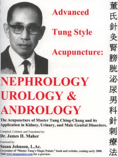 9780975909645: Advanced Tung Style Acupuncture Nephrology & Urology
