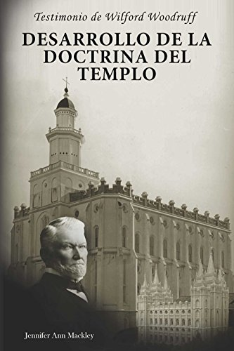 9780975911075: Wilford Woodruff's Witness: the Development of the Temple Doctrine (Spanish Edition)