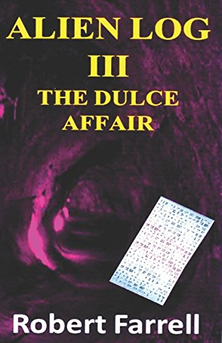 9780975911679: Alien Log III: The Dulce Affair