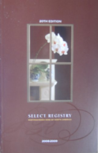 Select Registry- Distinguished Inns of North America 2008-2009: Select Registry; Distinguished Inns...