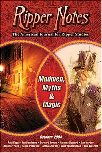 9780975912911: Ripper Notes: Madmen, Myths and Magic