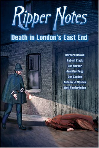 9780975912959: Ripper Notes: Death in London's East End