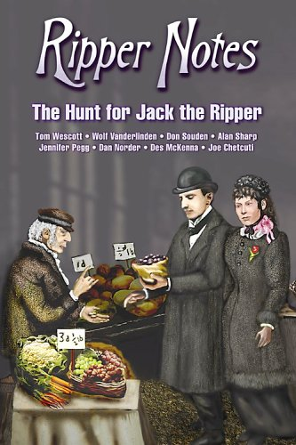 9780975912966: Ripper Notes: The Hunt for Jack the Ripper