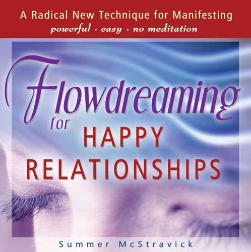 9780975913062: Flowdreaming for Happy Relationships
