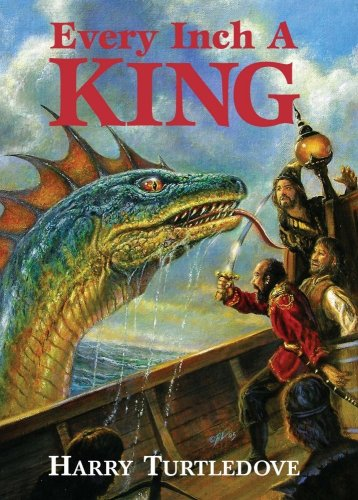 Every Inch a King (SIGNED) (SIGNED): Turtledove, Harry