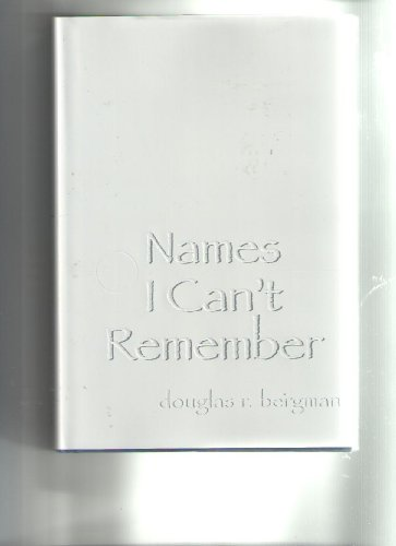Names I Can't Remember: Douglas R. Bergman