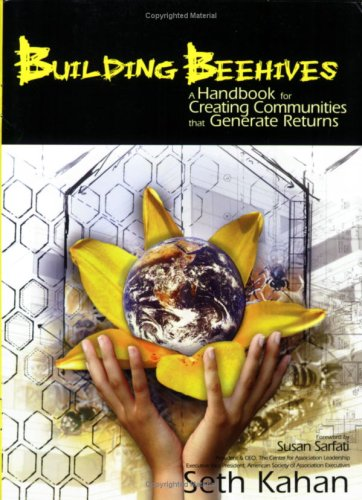 9780975920602: Building Beehives: A Handbook for Creating Communities That Generate Returns