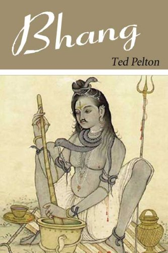 Bhang,: Ted Pelton