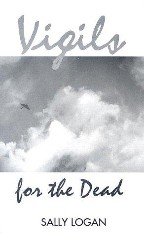 Vigils for the Dead: Sally Logan
