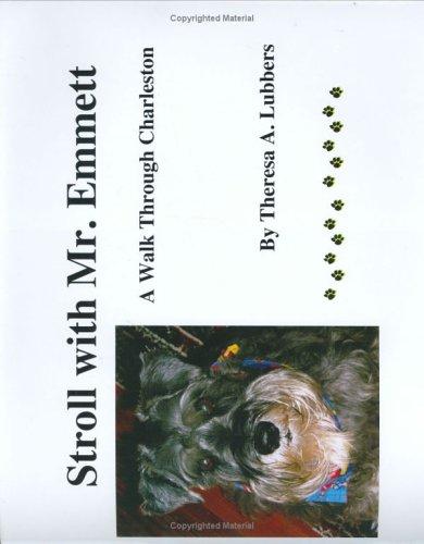 9780975934609: Stroll with Mr. Emmett: A Walk Through Charleston