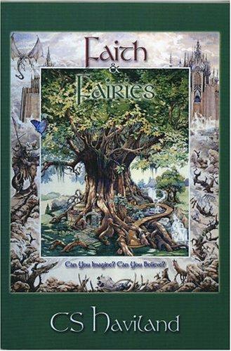 9780975935507: Faith & Fairies (Unedited Advance Edition)