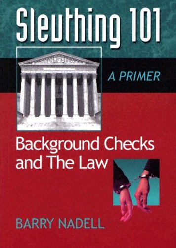9780975937204: Sleuthing 101: Background Checks and the Law