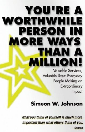 9780975938102: You're A Worthwhile Person in More Ways Than A Million