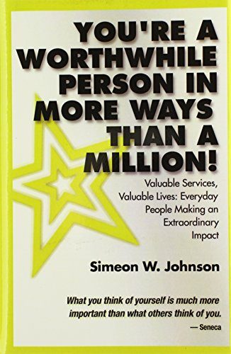 9780975938119: You're A Worthwhile Person in More Ways Than A Million!
