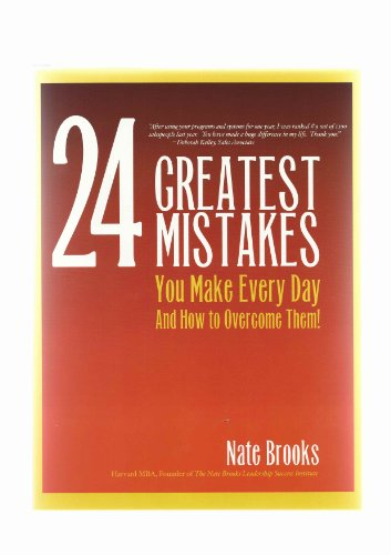 24 Greatest Mistakes You Make Everday and How To Overcome Them: Nate Books