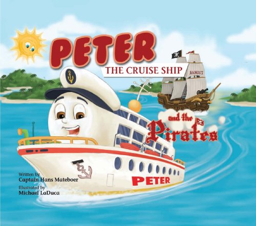 9780975948743: Peter the Cruise Ship and the Pirates