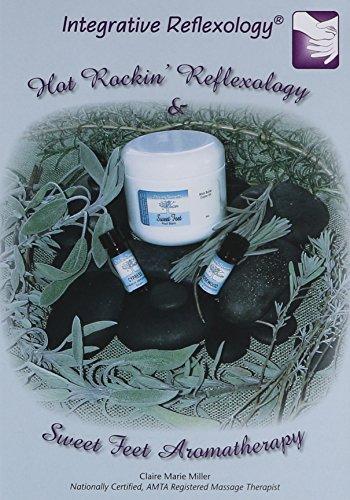 9780975952696: Hot Rockin Reflexology & Sweet Foot Aromatherapy