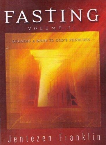 9780975959480: Fasting - Volume II (Opening A Door to God's Promises)
