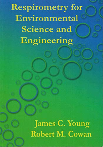 9780975959503: Respirometry for Environmental Science and Engineering (Volume 1)