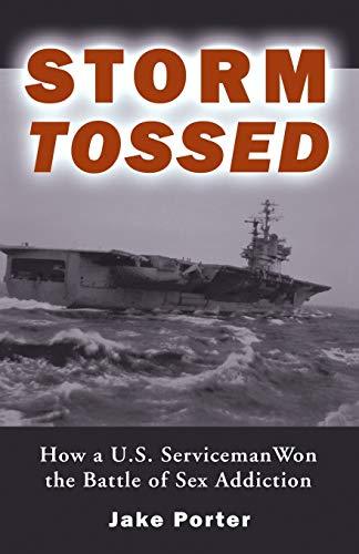 Storm Tossed: How a U.S. Serviceman Won: Jake Porter