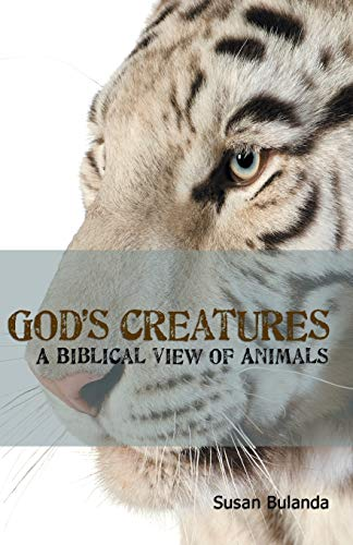 9780975961988: God's Creatures: A Biblical View of Animals