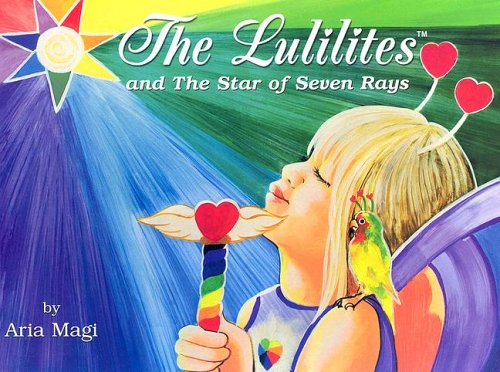 The Lulilites : And the Star of: Aria Magi