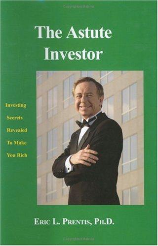 9780975966006: The Astute Investor