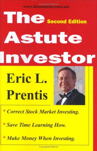 9780975966013: The Astute Investor, Second Edition