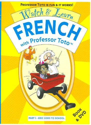 9780975966457: Watch & Learn French With Professor Toto, Part 1: Eric Goes to School
