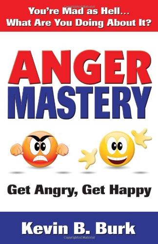 9780975968239: Anger Mastery