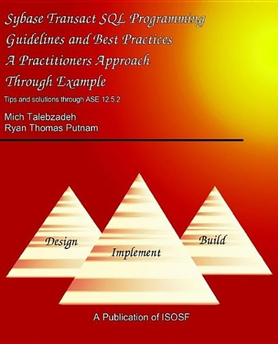 SYBASE TRANSACT SQL GUIDELINES BEST PRACTICES: Talebzadeh, Mich, Putnam, Ryan Thomas