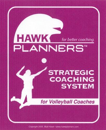 9780975970256: Hawk Planner for Better Coaching: Strategic Coaching System for Volleyball Coaches (Hawk Planners)