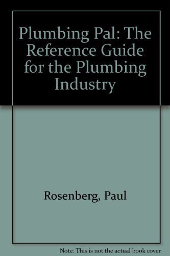 Plumbing Pal: The Professional's Choice! (0975970917) by Paul Rosenberg