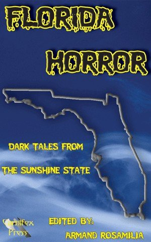 9780975972748: Florida Horror: Dark Tales From The Sunshine State
