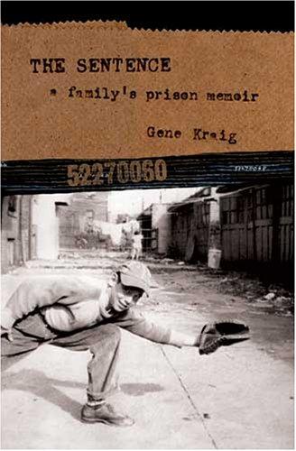 9780975976012: The Sentence: A Family's Prison Memoir